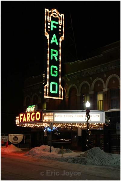Fargo Thheater on Broadway - Fargo. North Dakota