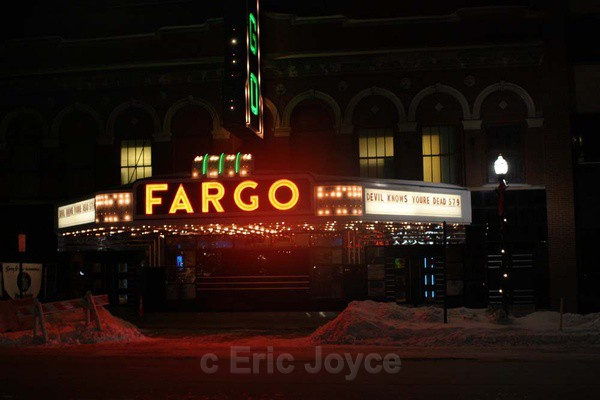 Fargo Theater - Fargo. North Dakota